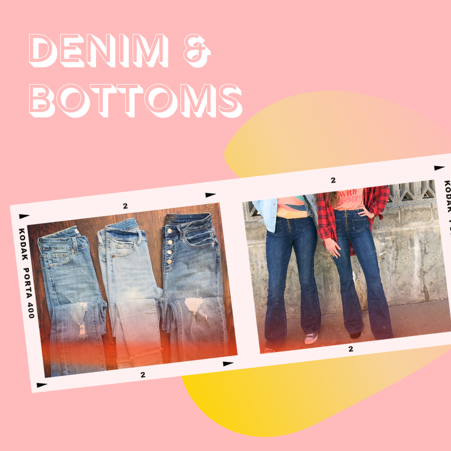 Denim & Bottoms