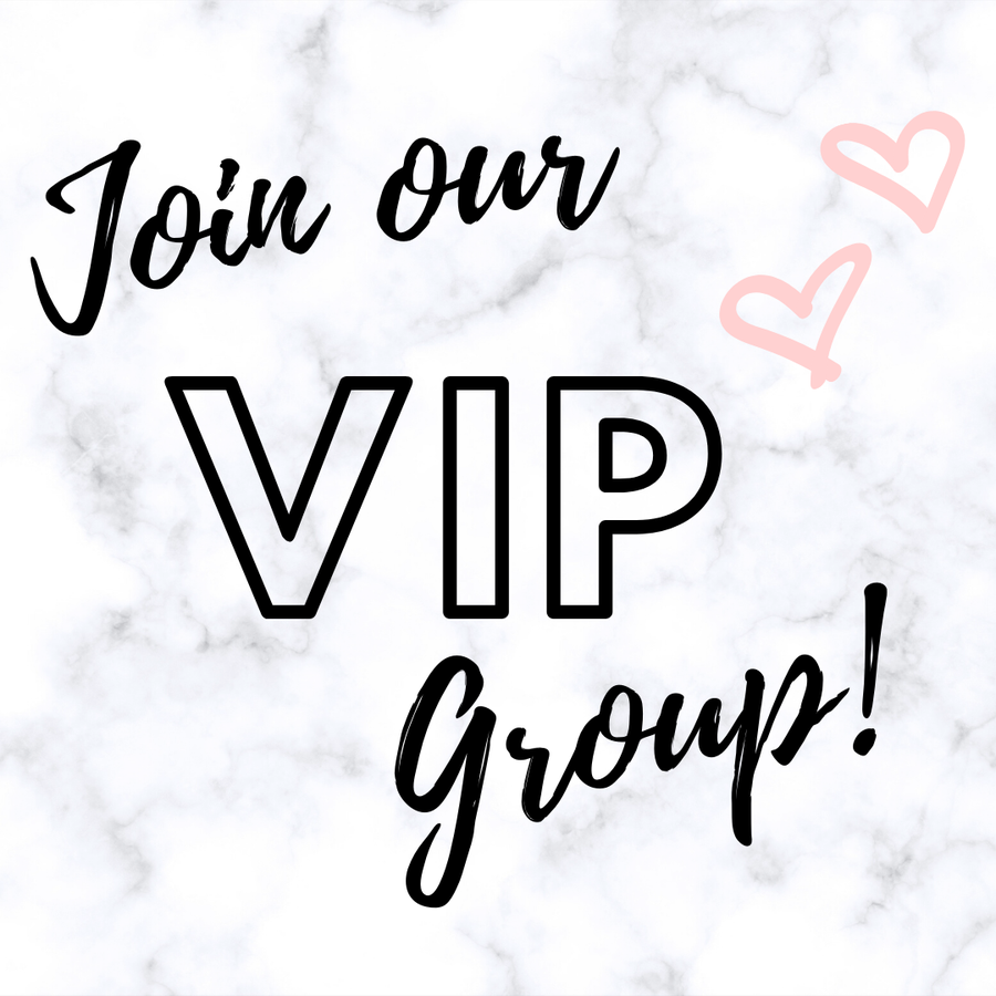 Join our VIP Group!!