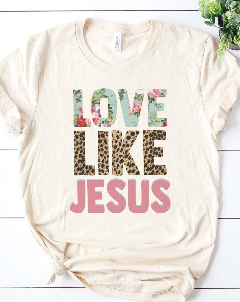 Love Like Jesus Tee