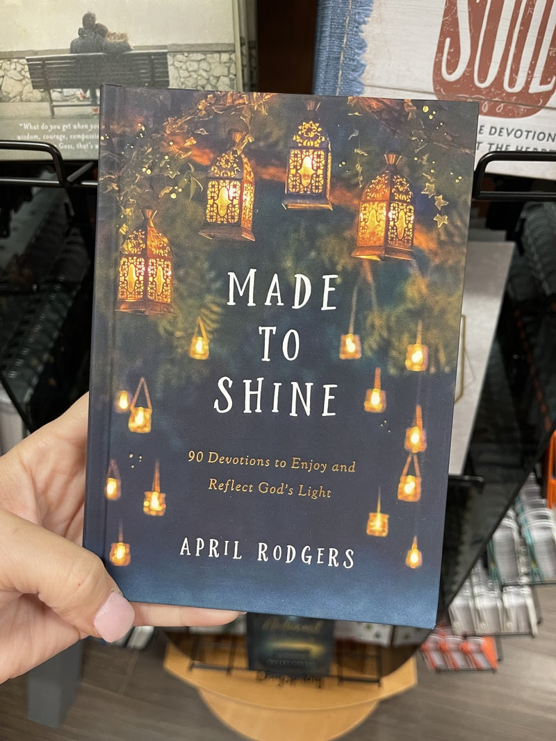 Made to Shine - 90 devotions to enjoy and reflect God's light