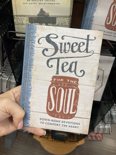 Sweet Tea for the Soul - devotions to comfort the heart
