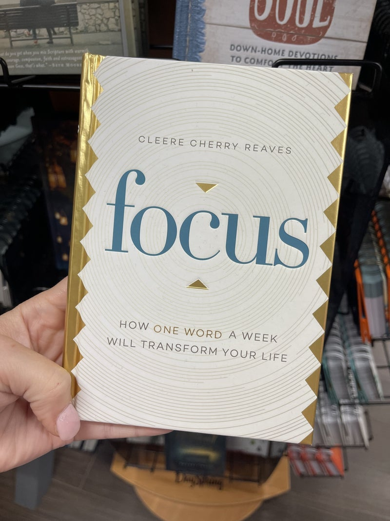 Focus - how one word a week will transform your life