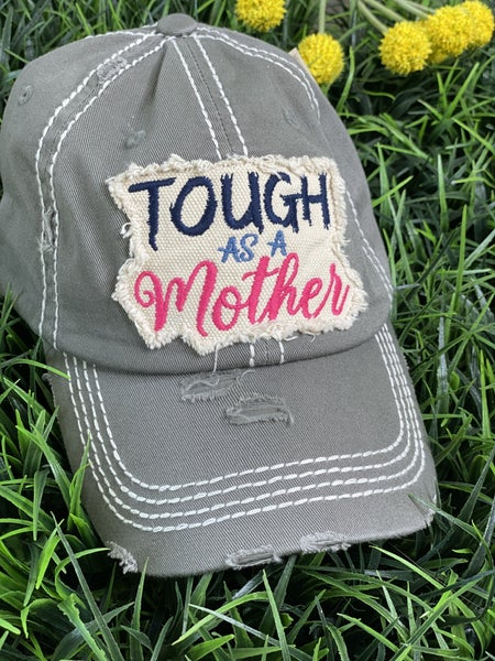 Tough as a Mother Patch Hat