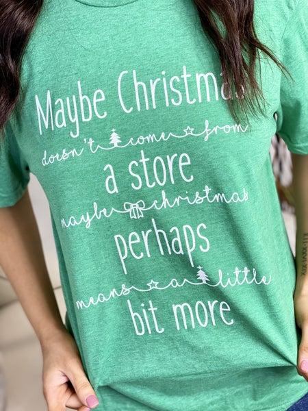 The Perhaps Christmas Tee