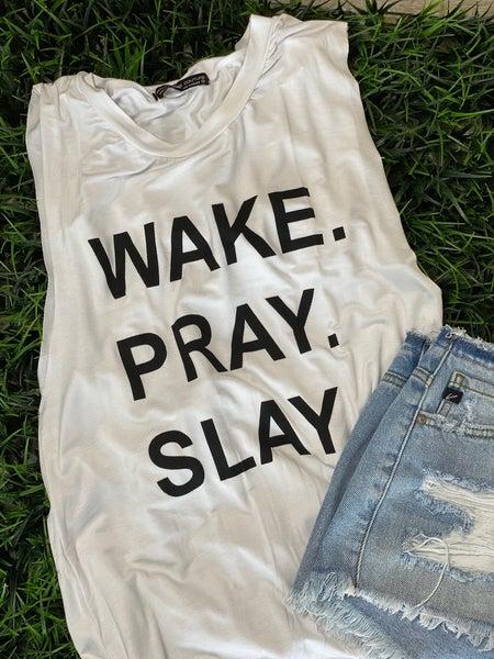 Wake Pray Slay Tank