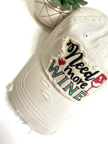 Need More Wine Hat
