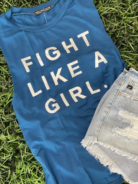 Fight Like A Girl Tank