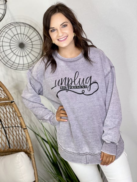 The Unplug and Be Present Pullover