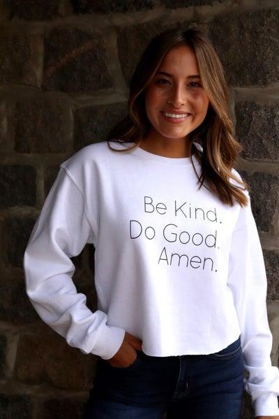 Do Good Sweatshirt