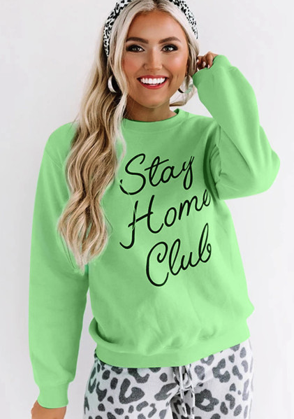 Green Stay Home Club Print Pullover Sweatshirt
