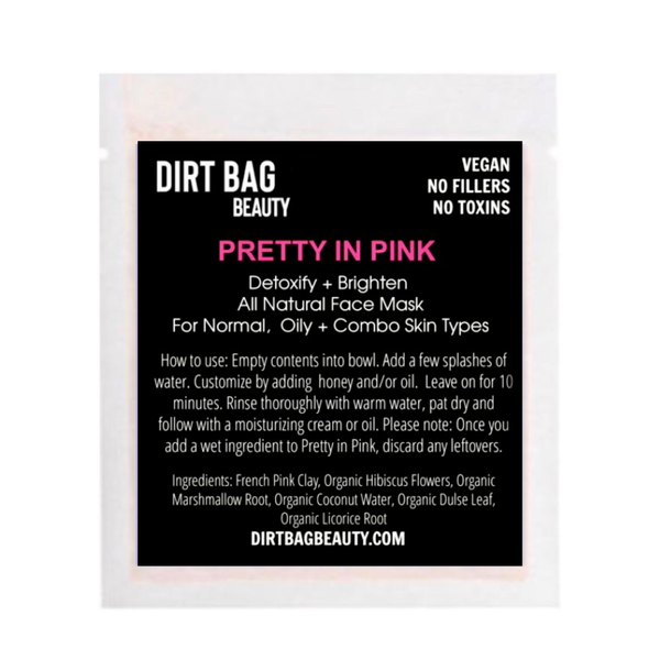 """Dirt Bag Beauty """"Pretty in Pink"""" Face Mask"""