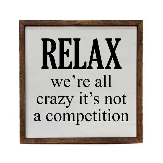 Relax We are All Crazy Wall Hanging