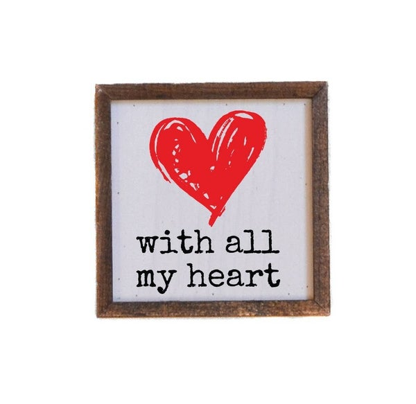 With All My Heart Valentine's Day Wall Art