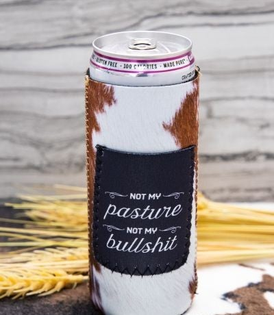 Not My Pasture, Not My BS SLIM CAN Koozie