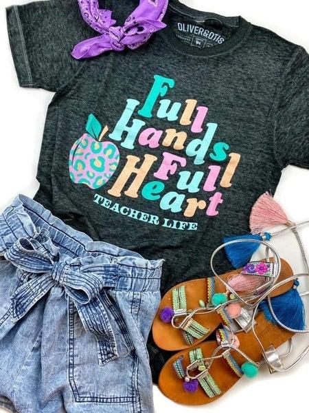 Full Hands, Full Heart - Teacher Life Tee - Reg/Plus