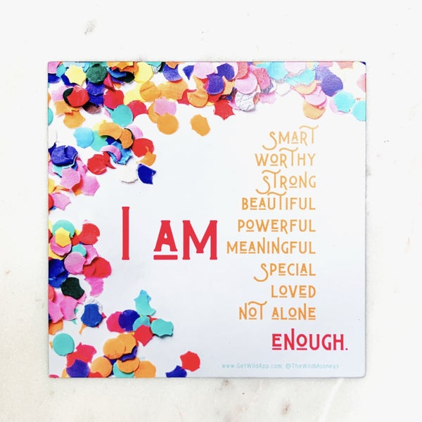 "The Wild Mooneys Affirmation Magnet - JUMBO 5""x5"""