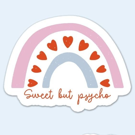 Sweet But Psycho - Sticker Decal