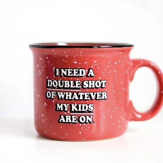 I Need A Double Shot - Ceramic Mug - JLB