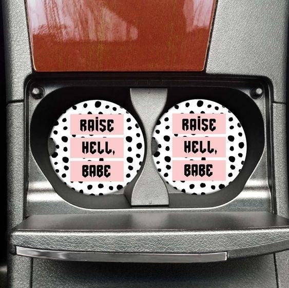 Raise Hell, Babe - Car Coaster Set of 2
