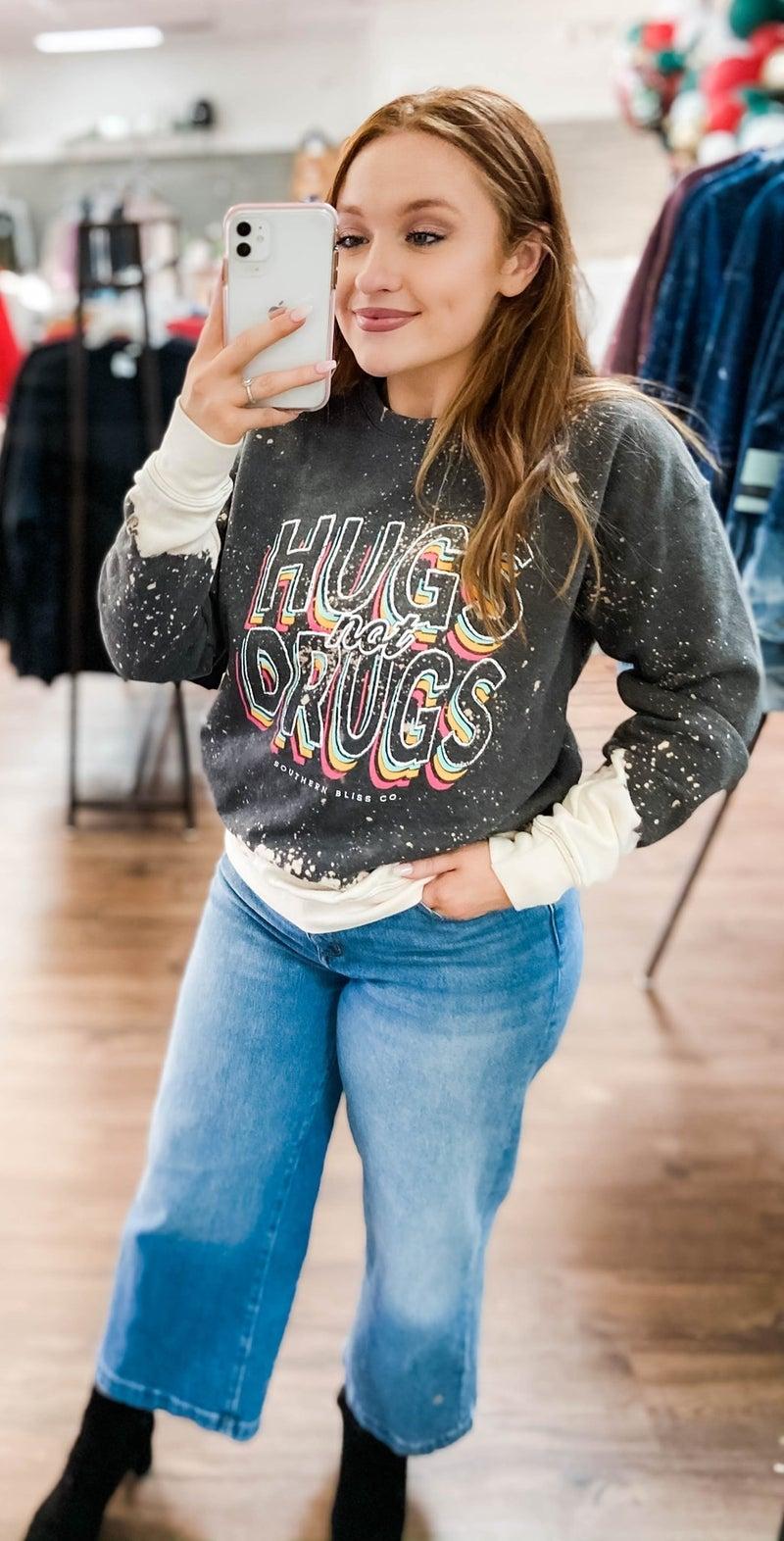 Hugs Not Drugs Sweatshirt - Reg/Plus