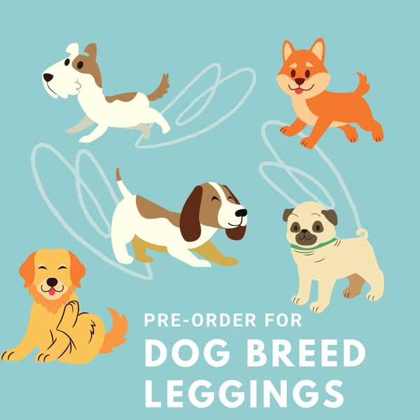 Pre-Order: Dog Breed Leggings - Reg/Plus