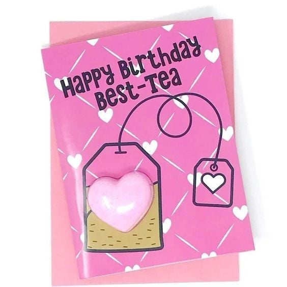 Happy Birthday Best-TEA - Fizzy Bath Bomb Greeting Card
