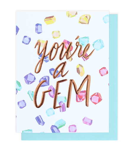 You're A Gem - Card