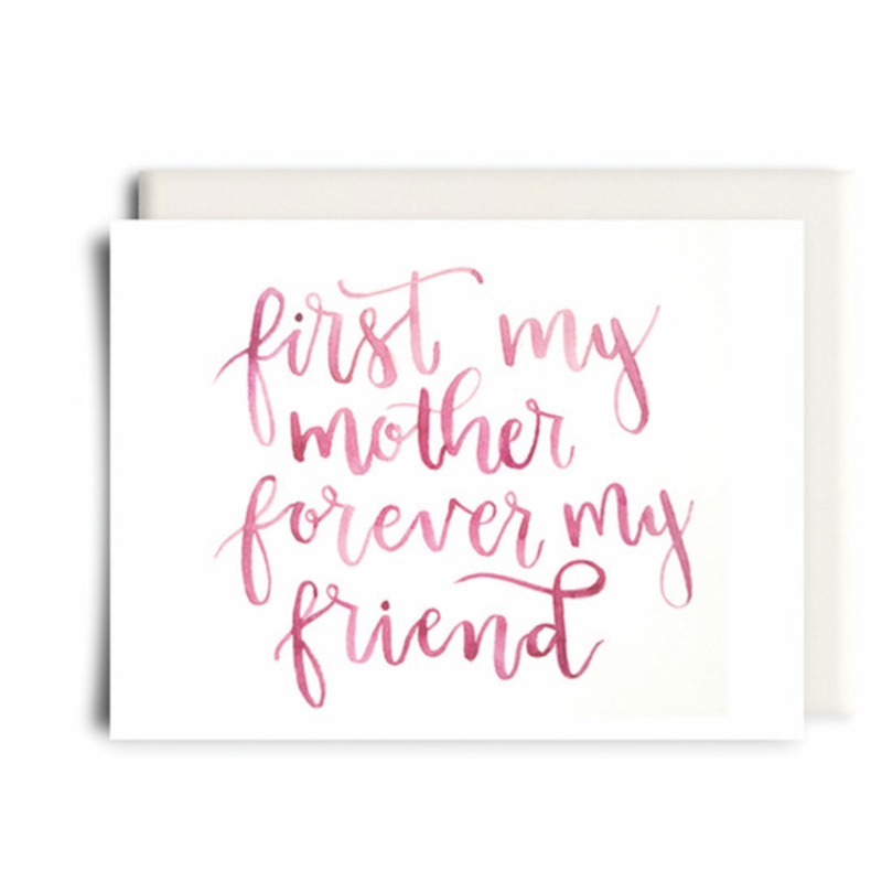 Mother & Friend Card