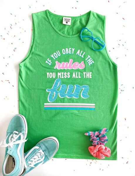 If You Obey All The Rules...Tank Top