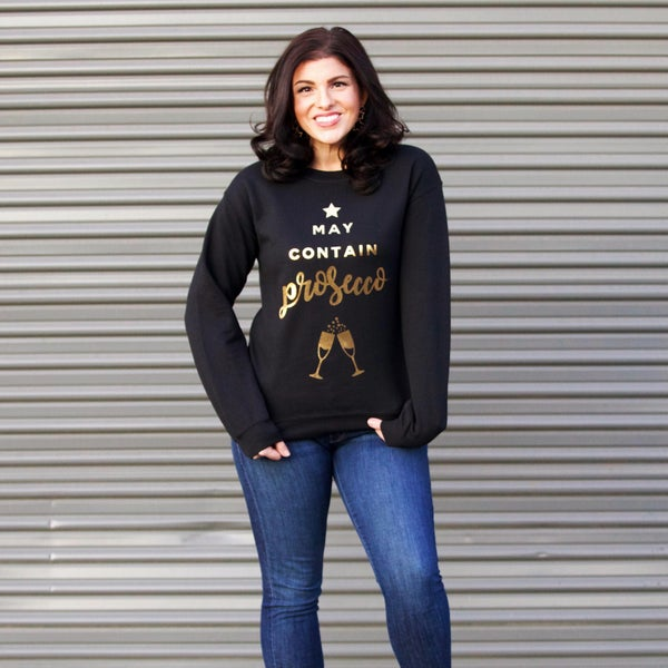 May Contain Prosecco Gold Foil Sweatshirt