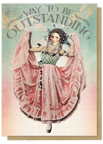 Way To Be Outstanding - Greeting Card