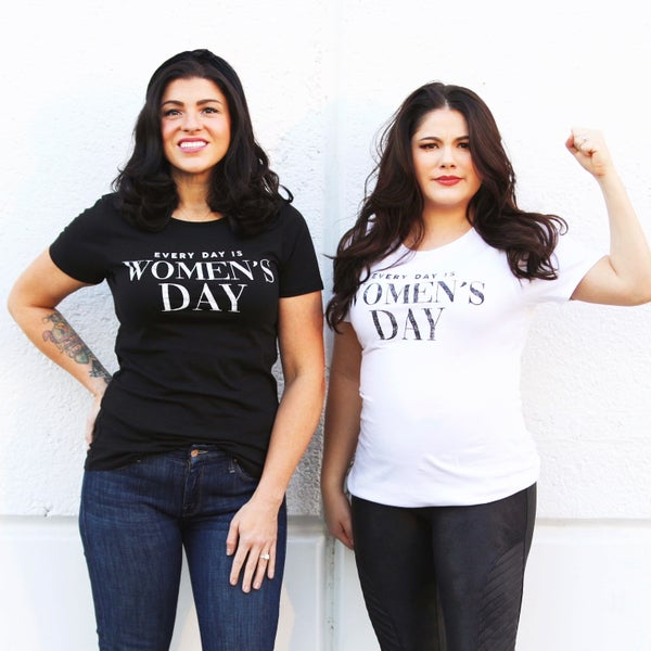 Every Day is Women's Day - Graphic Tee Version 2
