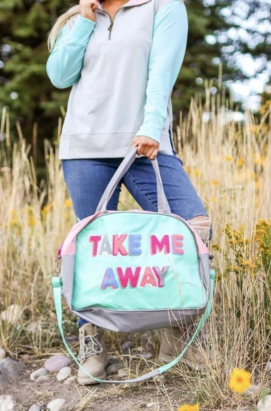 Duffle Bag - Take Me Away