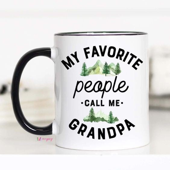 My Favorite People Call Me Grandpa - 11oz - Mugsby