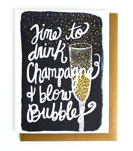 Champagne & Blow Bubbles - Card