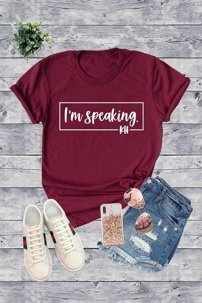 I'm Speaking - KH - Unisex Basic Tee - Reg/Plus