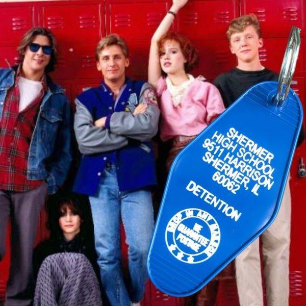 Shermer High Detention - Breakfast Club - Motel Key Fob