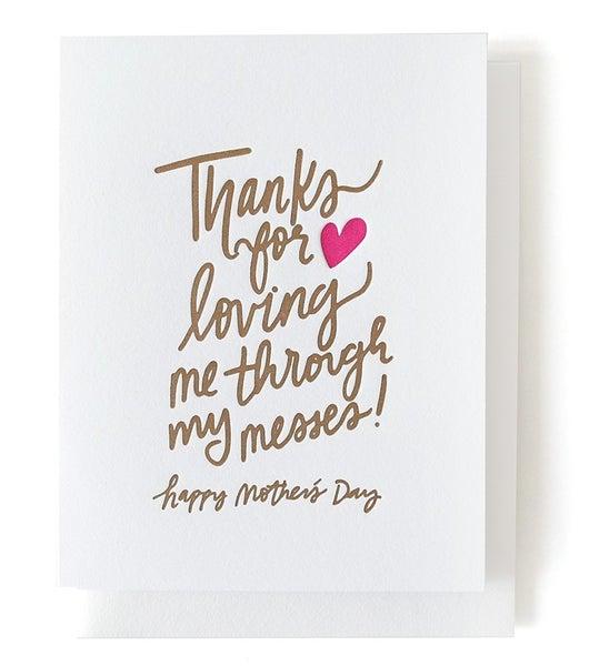 Loving Me Through My Messes - Card