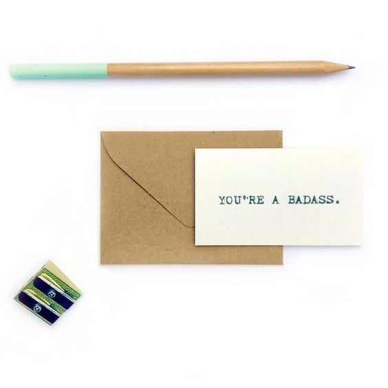 You're A Badass - Perfect Tiny Little Card