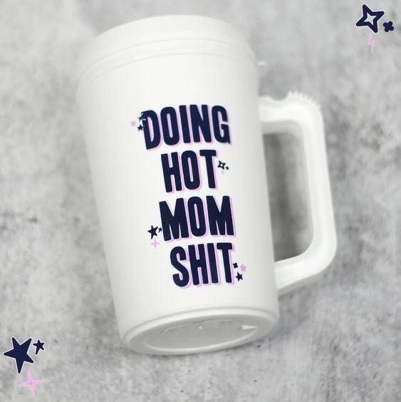 Doing Hot Mom Shit - 22 oz Thermo Mug