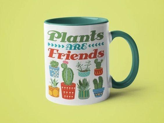 Plants Are Friends - 11oz Mug
