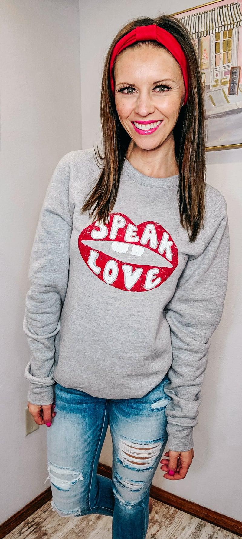 SPEAK LOVE CREWNECK