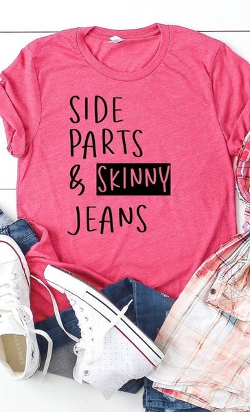 SKINNY JEANS & SIDE PARTS