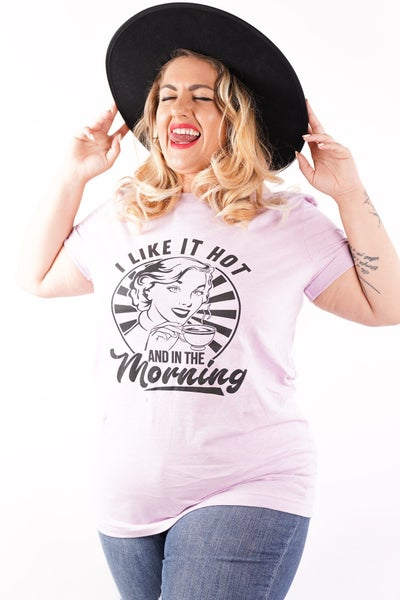 I Like It Hot & In The Morning Graphic Tee
