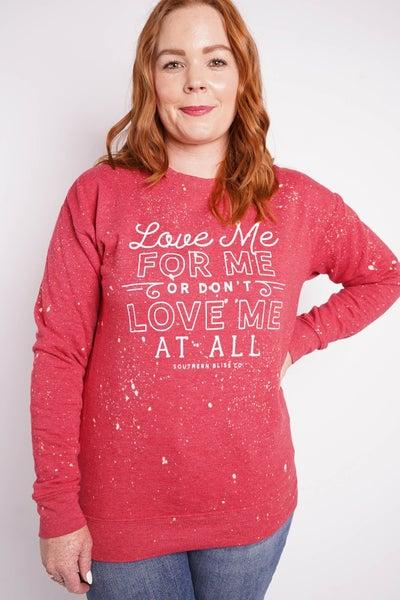 Love Me For Me Graphic Sweatshirt