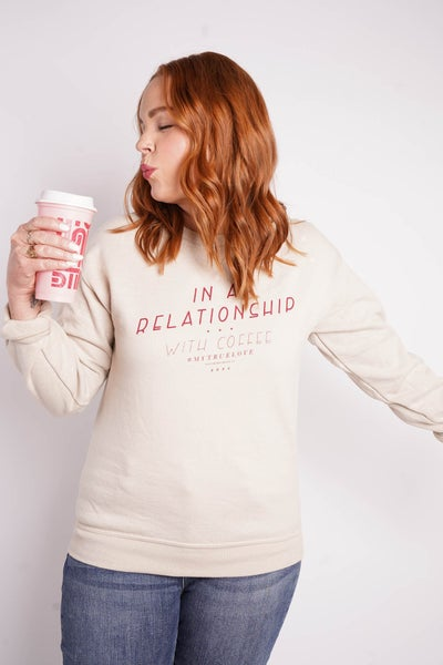 In A Relationship With Coffee Graphic Sweatshirt