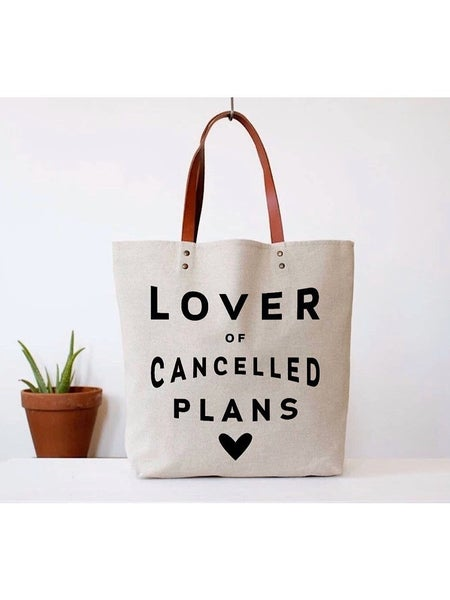 """LOVER OF CANCELLED PLANS"" TOTE BAG"