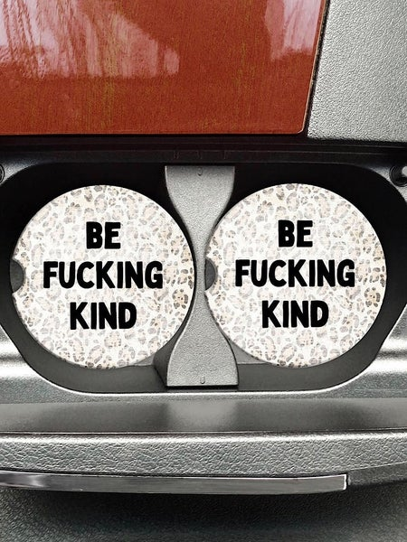 "COASTERS ON THE GO - ""BE FUCKING KIND"""