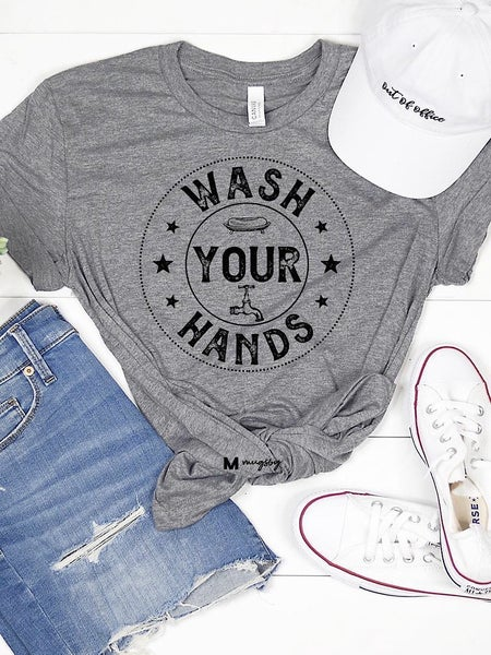 """""""WASH YOUR HANDS"""" GRAPHIC TEE"""