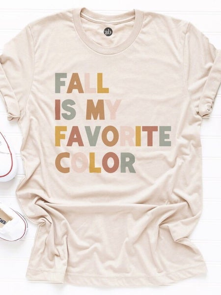 """FALL IS MY FAVORITE COLOR"" T-SHIRT"